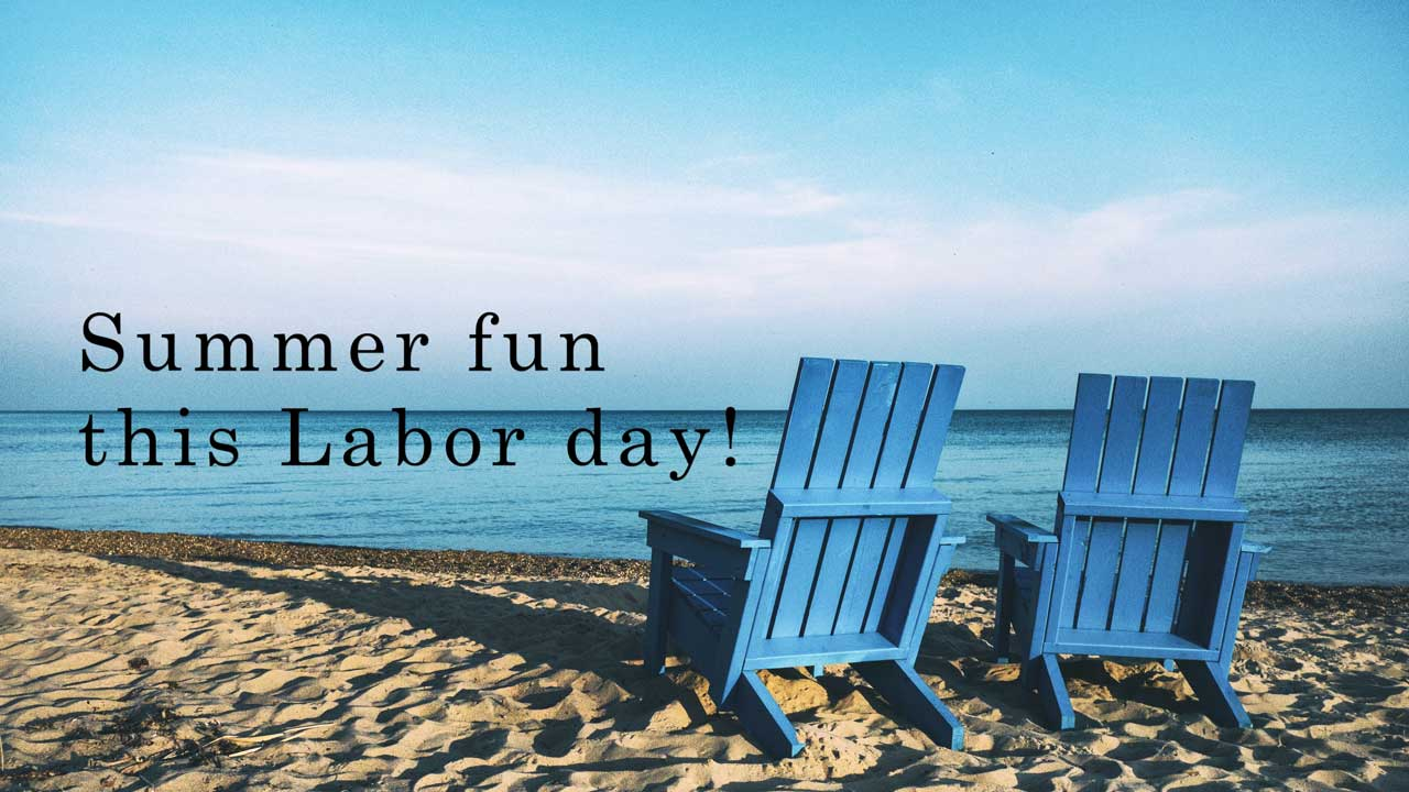 Labor Day Summer Sale is here!