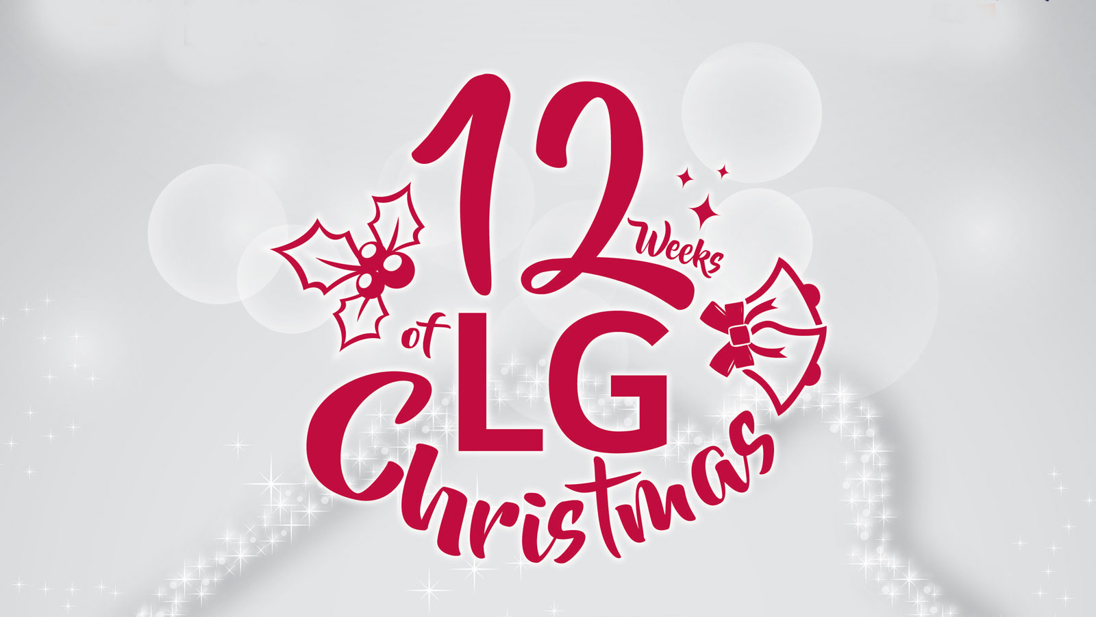 Start counting down to the 12 Weeks of LG Christmas
