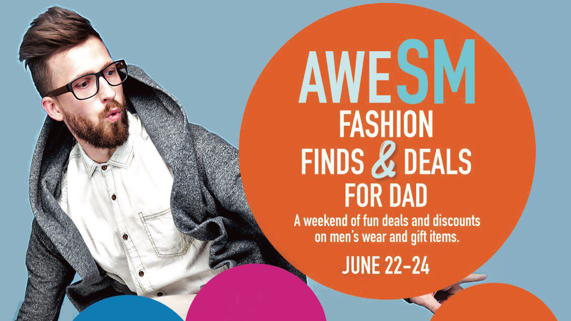 AweSM fashion finds and deals for Dad this weekend at SM