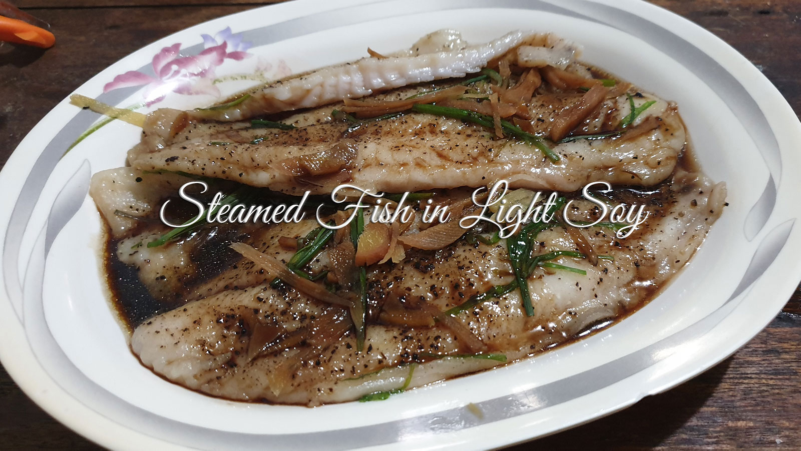 Recipe: Steamed Fish in Light Soy