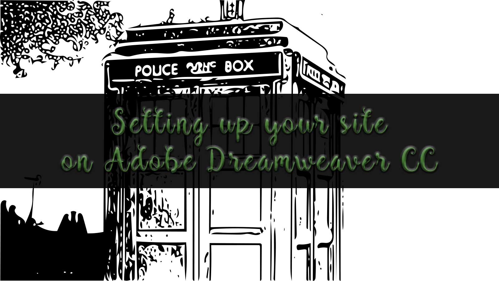 How to set up your website on Adobe Dreamweaver CC