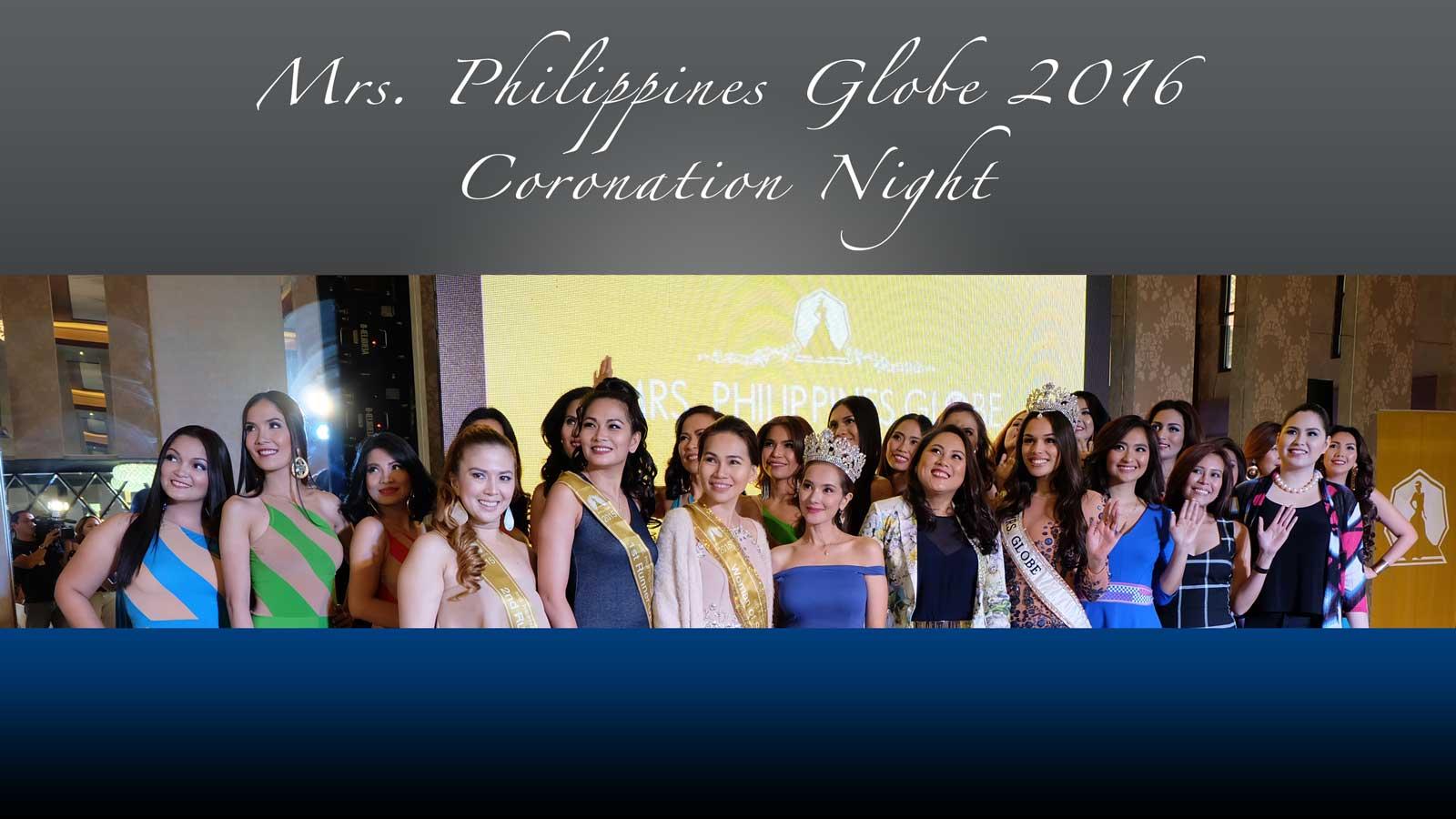 Mrs. Philippines Globe 2016 Coronation Night