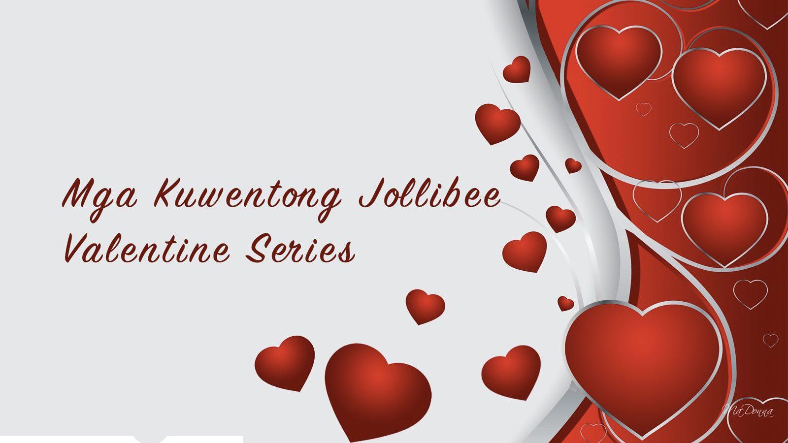 Kuwentong Jollibee Valentine Series