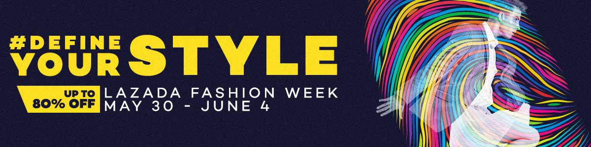 Define Your Style with Lazada's Fashion Week