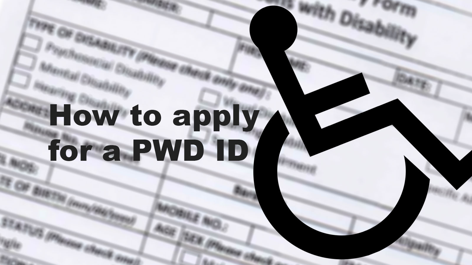 How to apply for a PWD ID in the Philippines