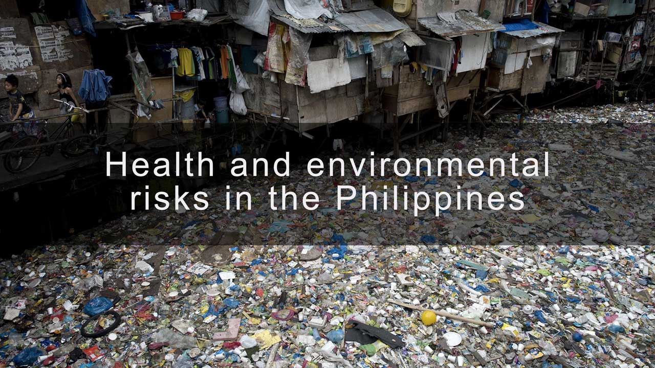 Health and environmental risks in the Philippines