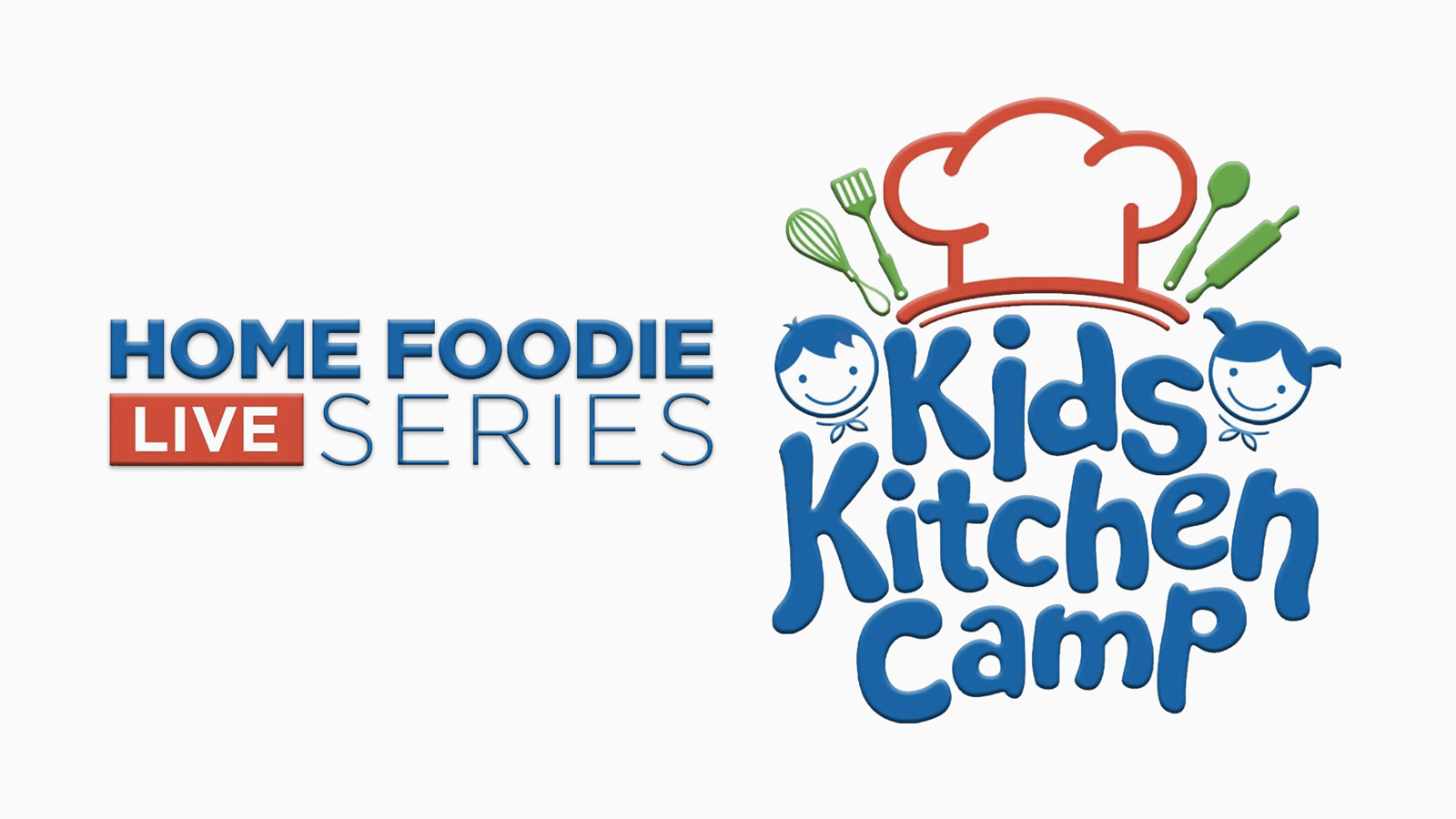 Home Foodie Live Series: Kids Kitchen Camp