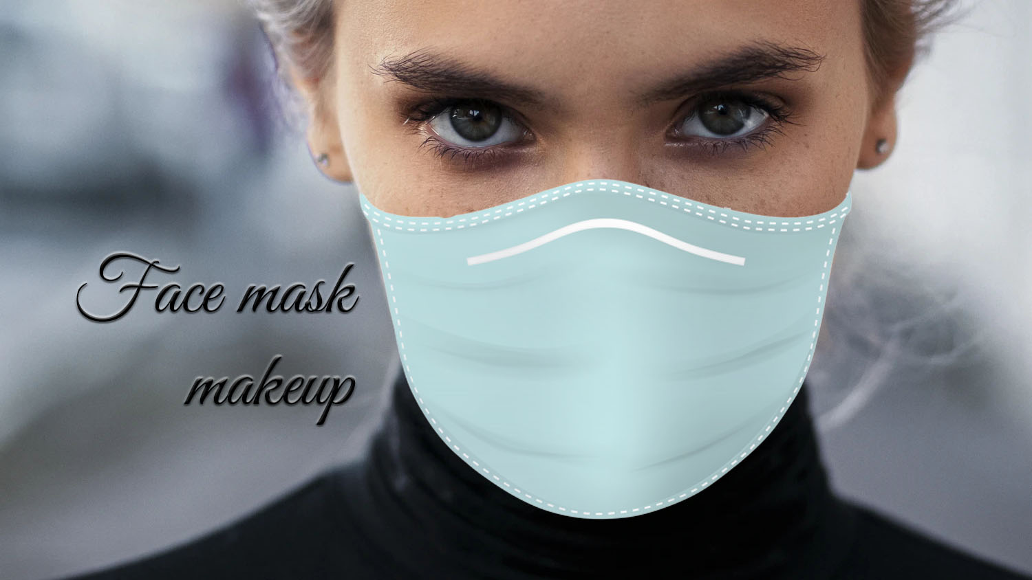 Face mask makeup tips